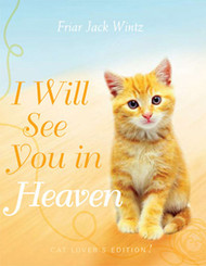 I Will See You in Heaven: Cat Lover's Hardcover Edition