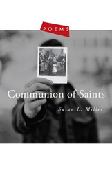 Communion of Saints: Poems