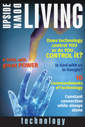 [Upside-Down Living series] Technology: A Bible Study Series
