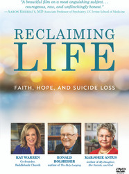 Reclaiming Life (DVD): Faith, Hope, and Suicide Loss