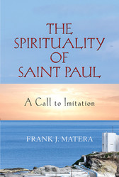 The Spirituality of Saint Paul: A Call to Imitation
