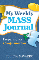My Weekly Mass Journal: Preparing for Confirmation