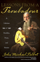 Lessons from a Troubadour: A Lifetime of Parables, Prose, and Stories