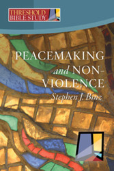 [Threshold Bible Study series] Peacemaking and Nonviolence