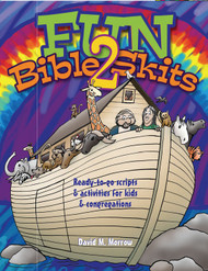 Fun Bible Skits 2 (eResource): Ready-to-Go Scripts & Activities