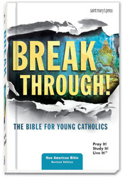Breakthrough! - Hardcover NABRE Translation: The Bible for Young Catholics