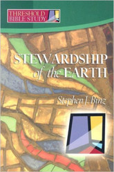 [Threshold Bible Study series] Stewardship of the Earth