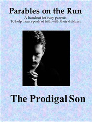 The Prodigal Son on the Run (eResource): Handout for Busy Parents