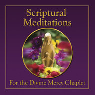 Scriptural Meditations for the Divine Mercy Chaplet (CD)