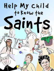 Help My Child to Know the Saints - Family Booklets (eResource)