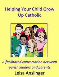 Helping Your Child Grow Up Catholic (eResource)