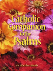 The Catholic Companion to the Psalms