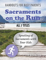 Sacraments on the Run (eResource): Set of All 7