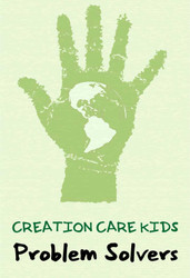 Problem Solvers (eResource): Creation Care Kids Learning Resource