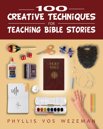 100 Creative Techniques for Teaching Bible Stories (eResource)