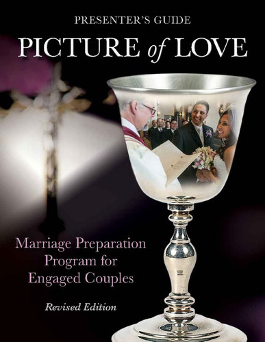 [Picture of Love series] Presenter's Guide for Engaged Couples: Marriage Preparation - Revised Edition