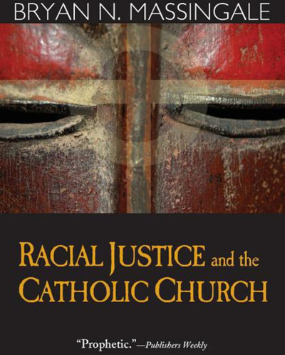 Racial Justice and the Catholic Church
