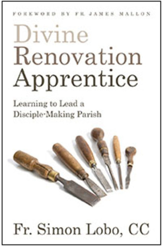 [Divine Renovation Collection] Divine Renovation Apprentice (Softcover): Learning to Lead a Disciple-Making Parish