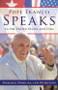 Pope Francis Speaks to the United States and Cuba: Speeches, Homilies, and Interviews