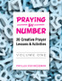Praying by Number - Volume 1 (eResource): 20 Creative Prayer Lessons & Activities