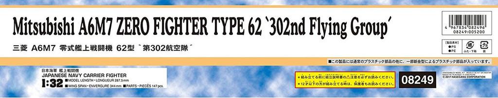"Hasegawa 08249 Mitsubishi A6M7 Zero Fighter Type 62 ""302nd Flying Group"" 1/32 scale kit"