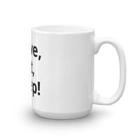 Carve, Eat, Sleep Coffee mug side view with view of handle.  White mug with black letters.
