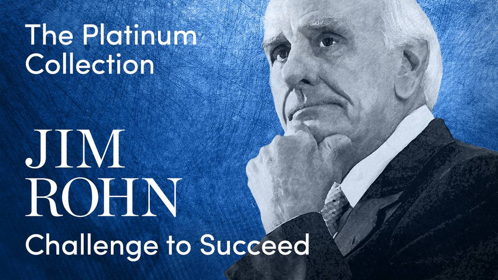 Challenge to Succeed Platinum Collection by Jim Rohn