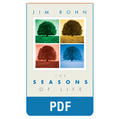 The Seasons of Life PDF eBook Edition by Jim Rohn