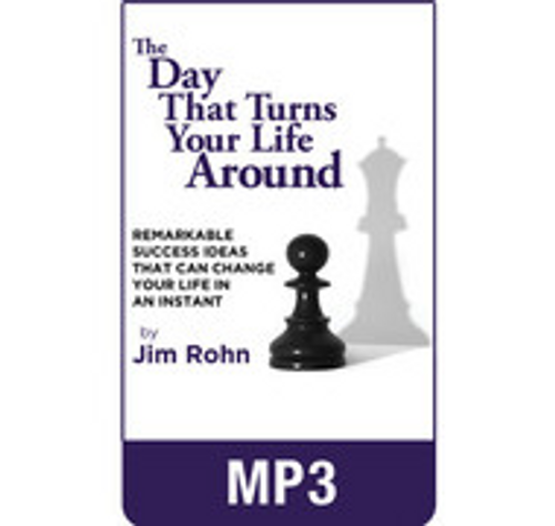The Day That Turns Your Life Around MP3 Audio Edition by Jim Rohn