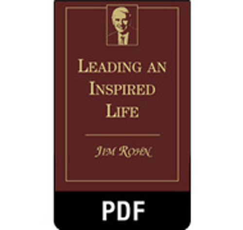 Leading an Inspired Life PDF eBook Edition by Jim Rohn