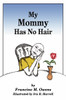 My Mommy Has No Hair