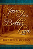 Journey to a Better Love