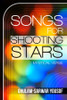 Songs for Shooting Stars: Mystical Verse