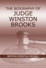 The Biography of Judge Winston Brooks