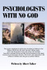 Psychologists with No God