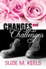 Changes and Challenges