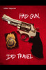 Had Gun, Did Travel