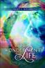 The Wonderment of Life