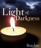 In the Light of Darkness
