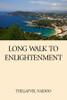 Long Walk to Enlightenment