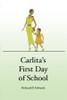 Carlita's First Day of School