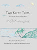 Two Karen Tales: Written in Karen and English