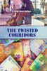 The Twisted Corridors - eBook