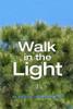Walk in the Light - eBook