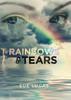 Rainbows & Tears - eBook