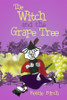 The Witch and the Grape Tree - eBook