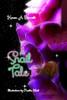A Snail Tale (HB)