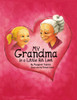 My Grandma is a Little Bit Lost - eBook