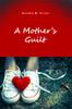 A Mother's Guilt