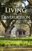 Living in Destruction - eBook